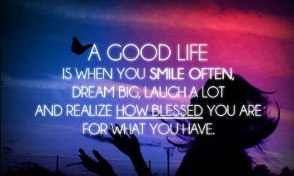 are you living a good life