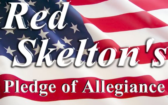 red skeltons pledge of allegiance