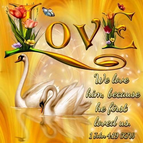 VALENTINES 1 JOHN 4 19 KJV