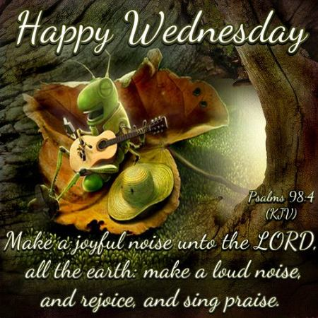 happy wednesday psalms 98.4