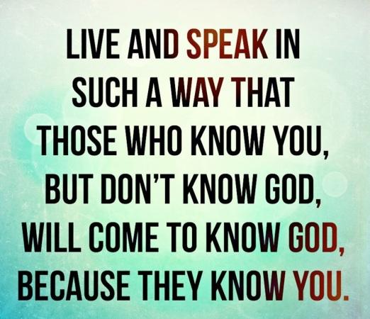 live and speak god