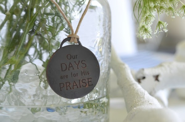 our days are for his praise