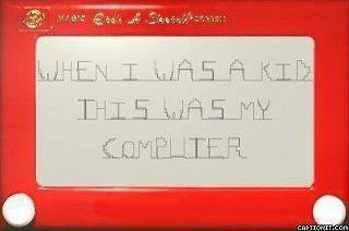 this was my computer etchasketch
