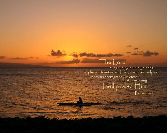 I will praise him psalm 28 7